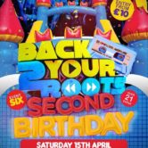 Back 2 Your Roots 2nd Birthday
