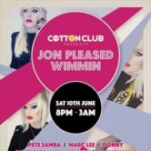 Cotton Club Reunion presents Jon Pleased Wimmin