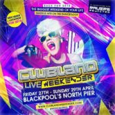 Clubland Live Weekender 2018