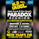 Main Event Paradox Reunion New Year's Eve 2017 @ Fusion