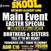 Main Event Old Skool Anthems Easter Bank Holiday Sunday