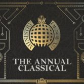 Ministry of Sound presents the Annual Classical