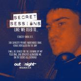 Secret Sessions – the secret rave