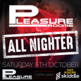 Pleasure Rooms all Nighter 2019