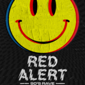 Red Alert – 90s Rave tickets